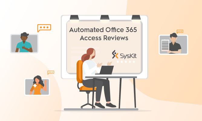 Automated Office 365 Access Reviews