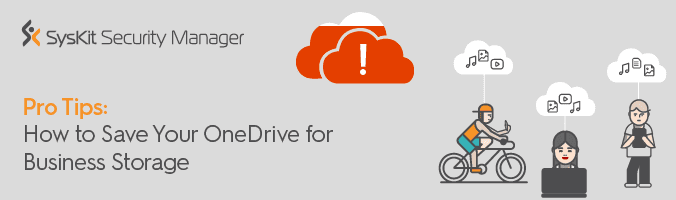 8 Tricks to Save OneDrive for Business Storage