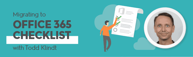 Office 365 Migration Checklist