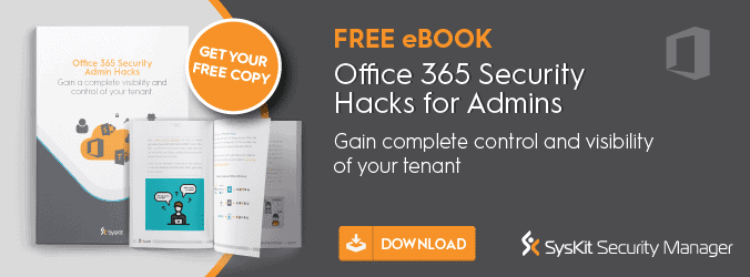 Office 365 Security Hacks for Admins