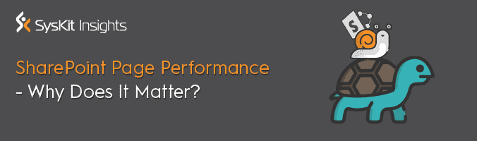 SharePoint Page Performance—Why Does It Matter? - featured image