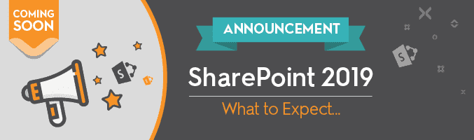 SharePoint 2019 – Something to Look Forward to! - featured image