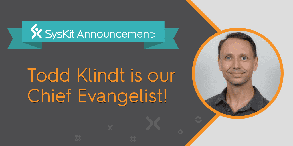 SysKit Welcomes Todd Klindt as Chief Evangelist - featured image