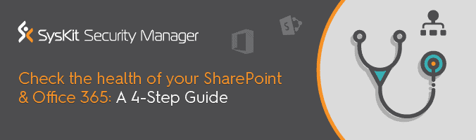 SharePoint Online Health Check in 4 Steps