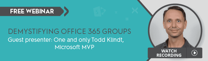 How to Manage Office 365 Groups – Webinar with Todd Klindt - featured image